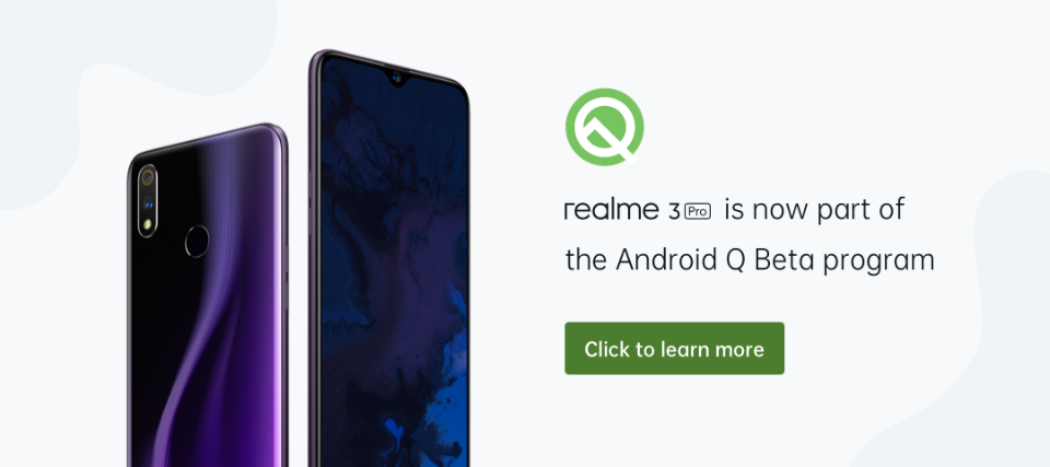 Android Q Beta for realme 3 Pro - realme Community